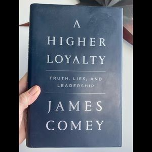 A Higher Loyalty by James Comey